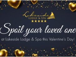 Spoil your loved one at Lakeside Lodge this Valentines day