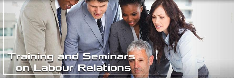 Training and Seminars on Labour Relations